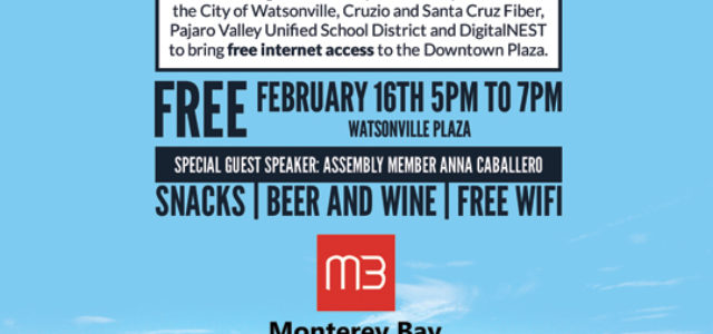 We're Launching Free WiFi in Watsonville Plaza – And We Want You To Celebrate With Us